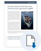 How sole reliance on AIS data could undermine your organisation's gBMP