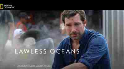 NATIONAL GEOGRAPHIC: Lawless Oceans