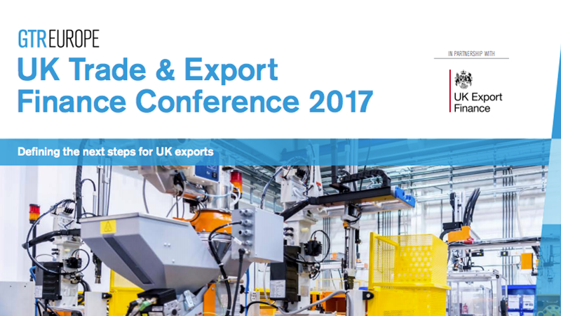 GTR UK Trade & Export Finance Conference 2017